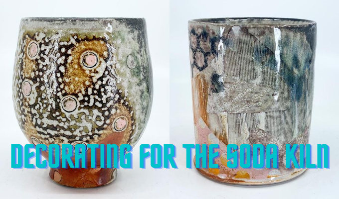 ONLINE: Decorating for the Soda Kiln